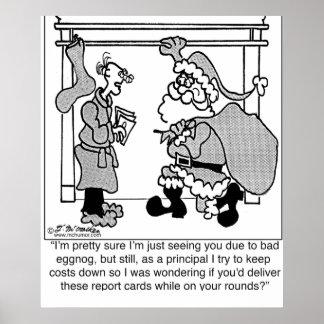 Bad Egg Nog Leads to Santa Sighting Poster
