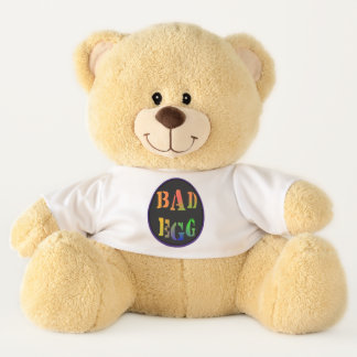 Bad Egg Statement T-shirt Teddy Bear