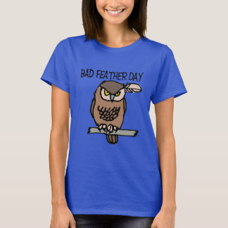 Bad Feather Day Women's Basic T-Shirt