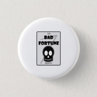 Bad Fortune logo badge 1 Inch Round Button