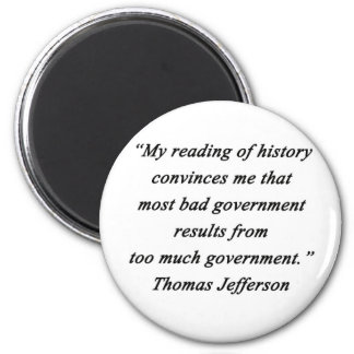 Bad Government - Thomas Jefferson 2 Inch Round Magnet