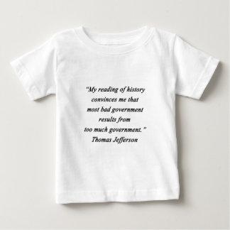 Bad Government - Thomas Jefferson Baby T-Shirt
