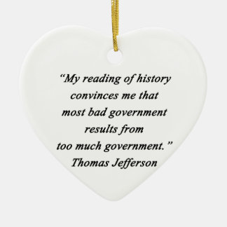 Bad Government - Thomas Jefferson Ceramic Heart Ornament