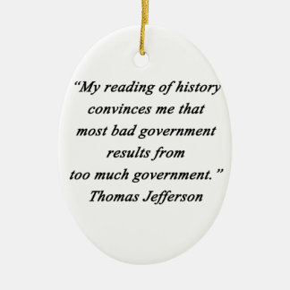 Bad Government - Thomas Jefferson Ceramic Oval Ornament