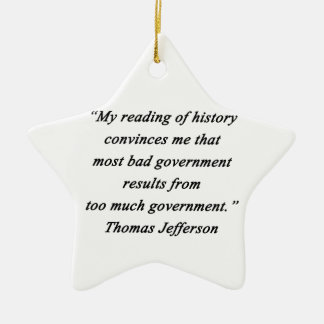 Bad Government - Thomas Jefferson Ceramic Star Ornament