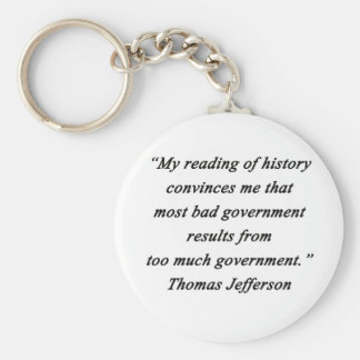 Bad Government - Thomas Jefferson Keychain