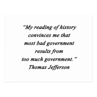 Bad Government - Thomas Jefferson Postcard