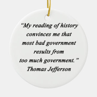 Bad Government - Thomas Jefferson Round Ceramic Ornament