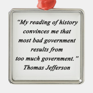 Bad Government - Thomas Jefferson Silver-Colored Square Ornament
