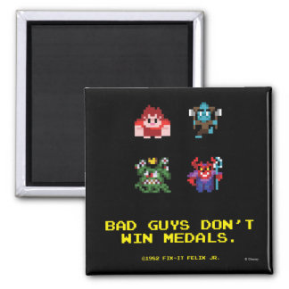 Bad Guys Don't Win Medals Square Magnet