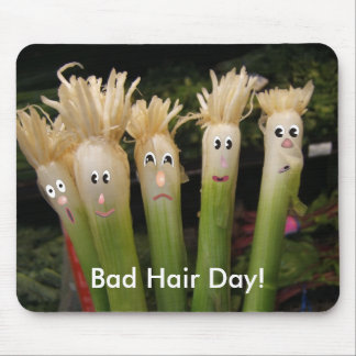 Bad Hair Day, Bad Hair Day! Mouse Pad