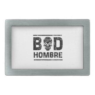 Bad Hombre Belt Buckles