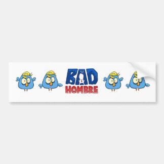 Bad Hombre Bumper Sticker Logo