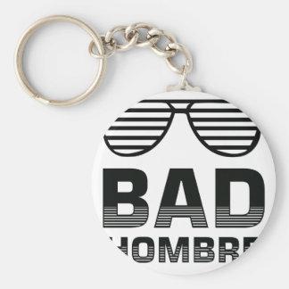 Bad Hombre Keychain