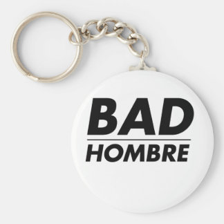 Bad Hombre Keychain
