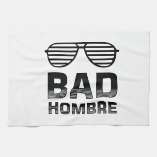 Bad Hombre Kitchen Towel