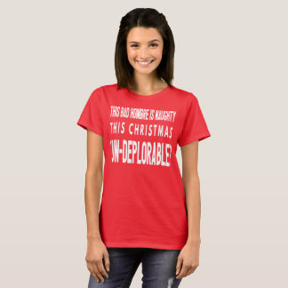 bad hombre nasty women santa claus christmas xmas T-Shirt