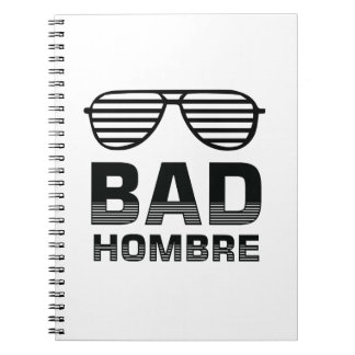 Bad Hombre Notebooks