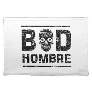 Bad Hombre Placemat