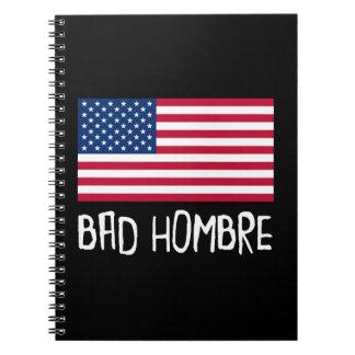 Bad Hombre Politics Notebook