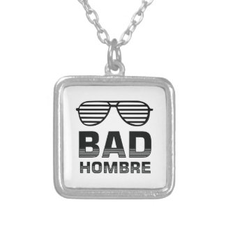 Bad Hombre Silver Plated Necklace