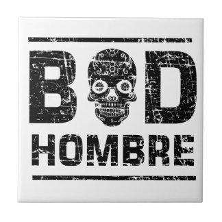 Bad Hombre Tile
