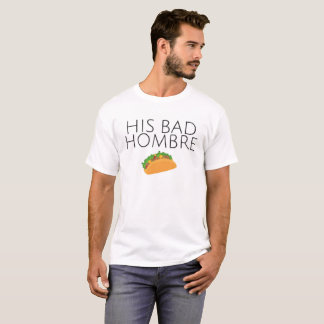 Bad Hombre Valentine's Tee (Same-Gender)