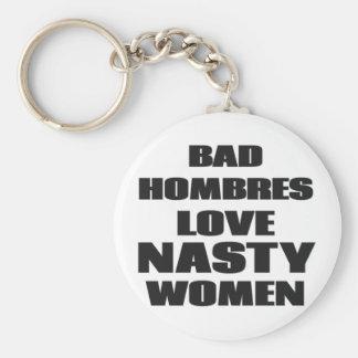 Bad Hombres Love Nasty Women Keychain
