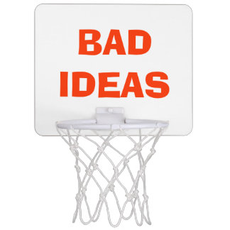 """Bad Ideas"" Over Trash Basketball Hoop"