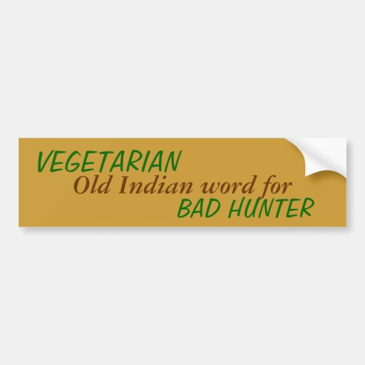 Bad Indian Hunter Bumper Stickers