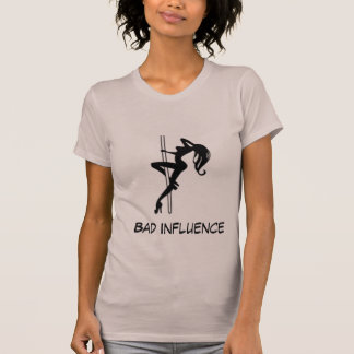 BAD INFLUENCE...T-SHIRT T-Shirt