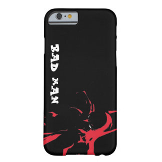 bad man barely there iPhone 6 case