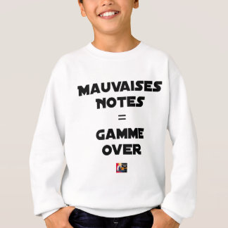 BAD MARKS = RANGE OVER - Word games Sweatshirt