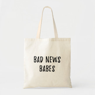Bad News Babes Tote Bag