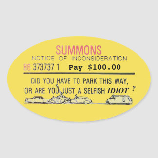 Bad Parking Summons Oval Sticker