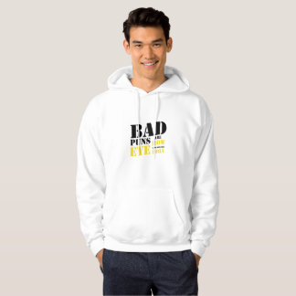 Bad Puns Are How Eye Roll - Funny Puns Hoodie