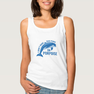 Bad Puns On Porpoise Tank Top