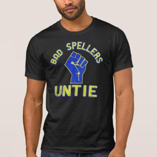 Bad Spellers Unite! T-Shirt