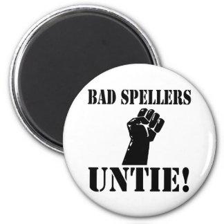Bad Spellers UNTIE!! 2 Inch Round Magnet