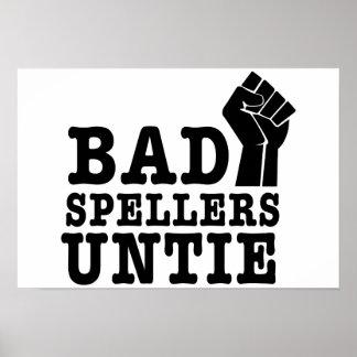 Bad Spellers Untie Poster