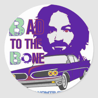 bad to the bone 2 classic round sticker