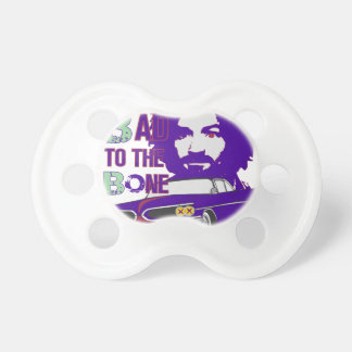 bad to the bone 2 pacifier