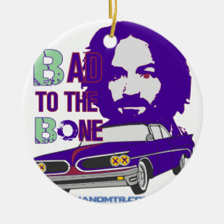 bad to the bone 2 round ceramic ornament