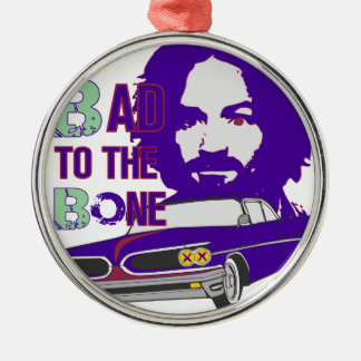 bad to the bone 2 Silver-Colored round ornament