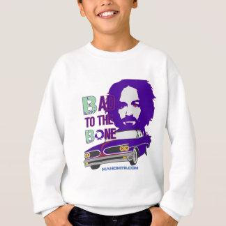 bad to the bone 2 sweatshirt