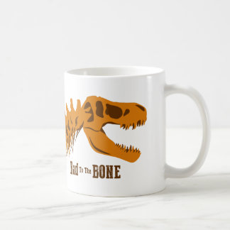 Bad to the Bone Coffee Mug
