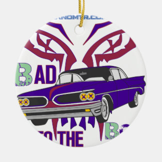 bad to the bone round ceramic ornament