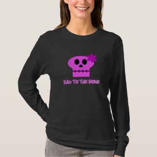 Bad to the Bone - Tee Shirt