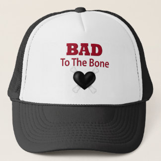 Bad to the bone trucker hat