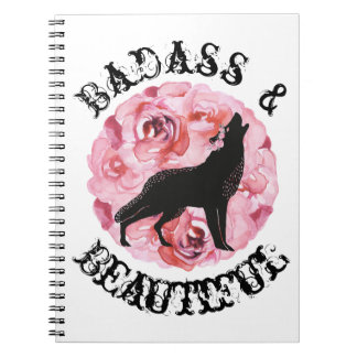 Badass and Beautiful Black Wolf and Roses Notebook